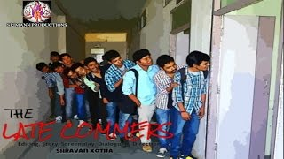 THE LATE COMERS - A Telugu Comedy Short Film 2015 - YOUTUBE