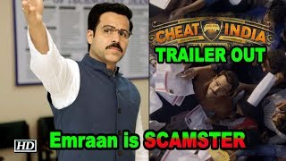 Emraan Hashmi is SCAMSTER | Cheat India TRAILER OUT - IANSLIVE