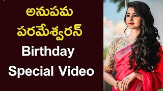 Anupama Parameswaran Birthday Special Video | Childhood Pics Of Anupama - RAJSHRITELUGU