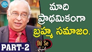 Global Hospitals Director Dr KS Ratnakar Interview - Part #2 || Dil Se With Anjali - IDREAMMOVIES