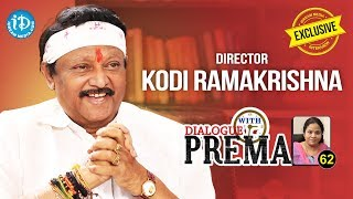 Director Kodi Ramakrishna Exclusive Interview || Dialogue With Prema #62 || Celebration Of Life #464 - IDREAMMOVIES