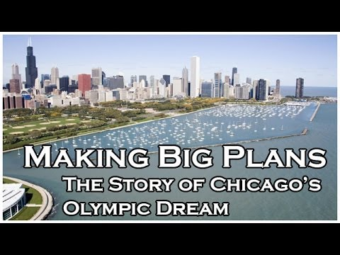 Making Big Plans: The Story of Chicago