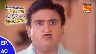 Taarak Mehta Ka Ooltah Chashmah - तारक मेहता का उल्टा चशमाह - Episode 60 - SABTV