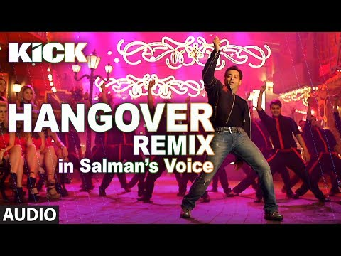 Hangover - REMIX | Kick | Salman Khan | Jacqueline Fernandez | Meet Bros Anjjan