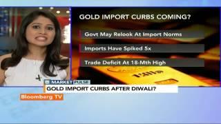 Market Pulse: Gold Import Curbs After Diwali? - BLOOMBERGUTV