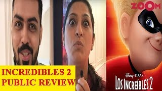 'Incredibles 2' Public Movie Review Out | Hit Or Flop? - ZOOMDEKHO