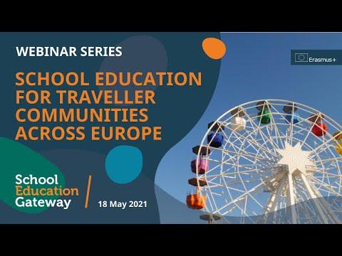 School Education Gateway. School education for traveller communities across Europe (Mokyklinis mokymas keliautojų bendruomenėms visoje Europoje)