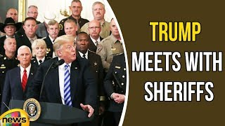 President Trump Meets With Sheriffs From Across The Country | Mango News - MANGONEWS