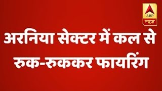 Pakistan violates ceasefire in Arnia sector of Jammu and Kashmir - ABPNEWSTV