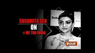Sushmita Sen is proud of the women who have told their #MeToo stories - INDIATV