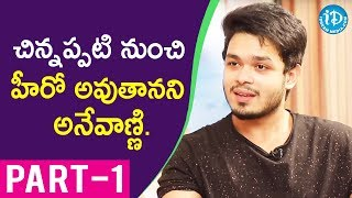 Angel Movie Actor Naga Anvesh Exclusive Interview Part #1 || Talking Movies With iDream - IDREAMMOVIES