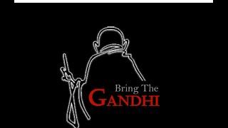 Bring the Gandhi  - Telugu Short Film - YOUTUBE