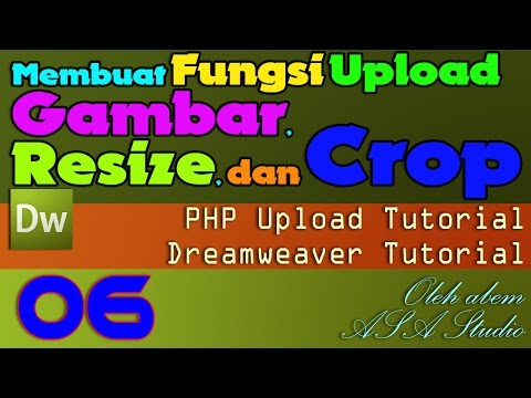 Membuat Fungsi Upload Gambar, Resize, dan Crop [06] Fungsi Upload & Resize 2 [Dreamweaver Tutorial]
