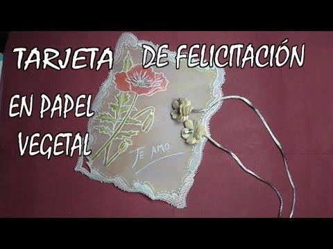DIY PERGAMINO DE FELICITACIÓN EN PAPEL VEGETAL