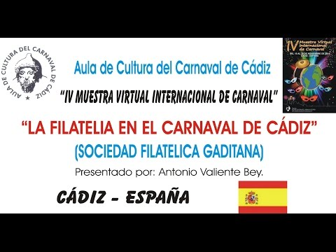 IV MUESTRA VIRTUAL - LA FILATELIA EN EL CARNAVAL DE CÁDIZ