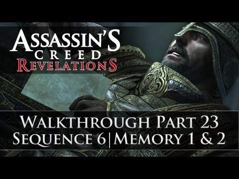 Assassins Creed - Revelations 100% Sync Walkthrough Part 23 (Sequence 6 | Memory 1 & 2)