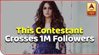 Bigg Boss 12 : This contestant crosses one million followers mark on Instagram. - ABPNEWSTV