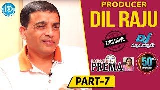 Producer Dil Raju Exclusive Interview Part #7 || Dialogue With Prema || Celebration Of Life - IDREAMMOVIES