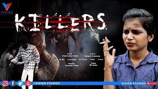 Killers Telugu Short Film 2019|Thriller message Oriented|Vision Studios - YOUTUBE