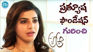 Samantha About How Pratyusha Foundation Happened || #Brahmotsavam || Talking Movies with iDream - IDREAMMOVIES