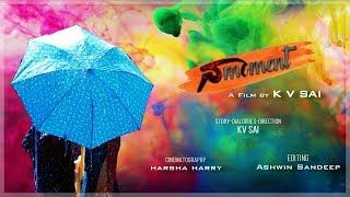 Na moment telugu short film by CRA films - YOUTUBE
