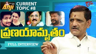 Suvera Questions to Amrutha Pranay | Maruthi Rao | Open Talk with Anji Current Topics #8 | TeluguOne - TELUGUONE
