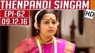 Thenpandi Singam 09-12-2016 Kalaignar TV Serial Episode 62