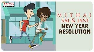 Mithai New Year Resolution - 2019 || Mithai || Rahul Ramakrishna, Priyadarshi - ADITYAMUSIC