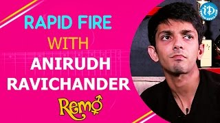 Rapid Fire With Anirudh Ravichander | Remo Movie || Talking Movies With iDream - IDREAMMOVIES