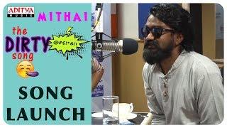 The Dirty Song Launch Song Launch    Rahul Ramakrishna, Priyadarshi    Prashant Kumar    Vivek Sagar - ADITYAMUSIC