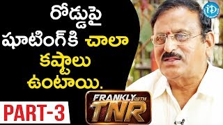 Senior Production Executive Yoganand Interview Part#3 || Frankly With TNR #98 || Talking Movies - IDREAMMOVIES