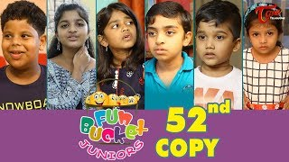 Fun Bucket JUNIORS | Episode 52 | Kids Funny Videos | Comedy Web Series | By Sai Teja   TeluguOne - TELUGUONE