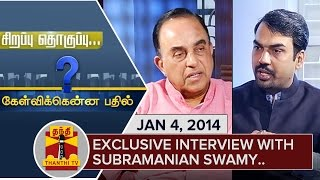 Best of Kelvikkenna Bathil : Interview with Subramanian Swamy – Thanthi TV Show