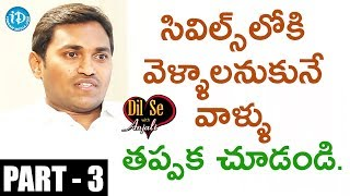 Civils Topper Sainath Reddy Interview Part #3 || Dil Se With Anjali - IDREAMMOVIES