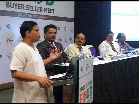 Made in India Food Importers Meet 2017 | Gurugram | 21 April 2017 (Part 2)