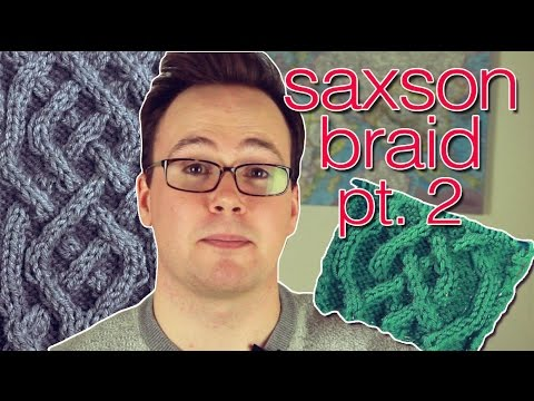 The Finish Line! How to Knit the Saxon Braid - Part 2