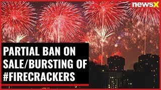 Partial ban on sale/bursting of fire crackers - NEWSXLIVE