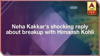Neha Kakkar Gives a Shocking Reply on Being Asked About Breakup With Himansh Kohli - ABPNEWSTV