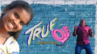True Love Latest Telugu Shortfilm || Painful Love Story || Part 1 || Warangal Shortfilms - YOUTUBE
