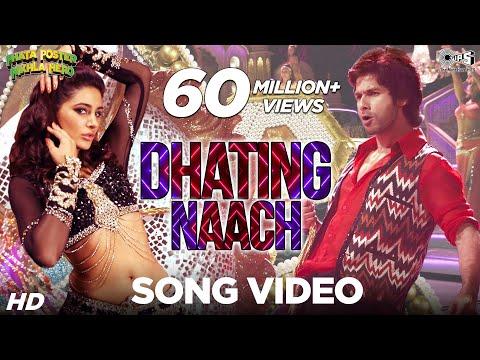 Dhating Naach - Phata Poster Nikhla Hero I Shahid & Nargis Fakhri | Nakash & Shefali Alvaris