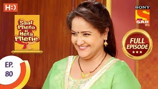 Saat Phero Ki Hera Pherie - Ep 80 - Full Episode - 18th June, 2018 - SABTV