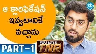 Subrahmanyapuram Movie Director Santhosh Jagarlapudi Interview Part #1 || Frankly With TNR - IDREAMMOVIES