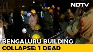 Man Killed In Bengaluru Building Collapse, Rescuers Look For Survivors - NDTV