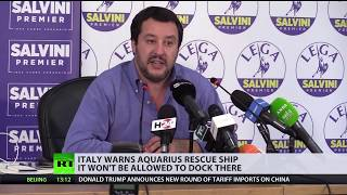 Migrant rescue ship Aquarius won't be allowed to dock back in Italy - Salvini - RUSSIATODAY