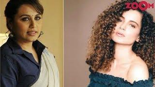 Kangana Ranaut supports Rani Mukherjee's views on empowering women | #MeToo Movement - ZOOMDEKHO
