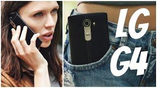 LG G4: обзор смартфона (4К)