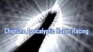 Royalty Free :Chiptune Apocalyptic Hover Racing