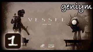 Прохождение Vessel от Geniym Часть 1