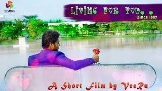 Living For You. . Since 1997 | A Telugu Short Film Trailer | Valentine's Day Special - YOUTUBE