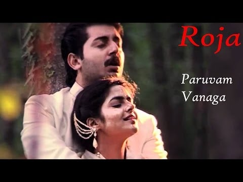 Paruvam Vanaga Song | Roja Movie Songs | A.R.Rahman, Mani Ratnam